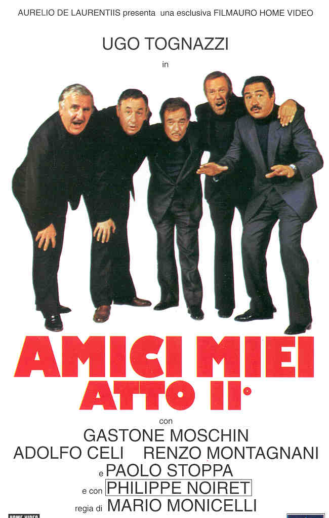 Amici miei atto II in streaming