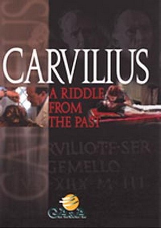 Carvilius, un enigna dall'antica Roma – GA&A (2011) documentario streaming Megavideo Videobb Videozer